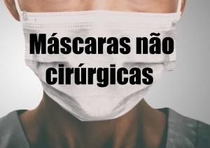 Equipamentos de Proteção Individual – Utilização de máscaras não cirúrgicas -
